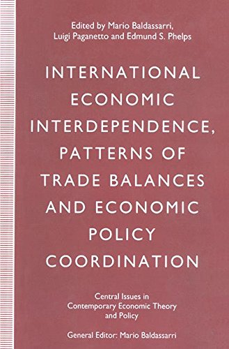 International Economic Interdependence, Patterns of Trade Balances and Economic Policy Coordination (Central Issues in Contemporary Economic Theory and Policy)