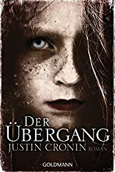 Der Übergang: Passage-Trilogie 1 - Roman - (German Edition)