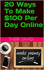 Here is the best 20 Ways To Make $100 Per Day Online!Presented to you by a very enthusiastic group of people with widely divergent skills, expressing the urgent wish to create a highly valuable product in only 3 weeks' time, to prove the rest...