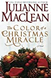 img - for The Color of a Christmas Miracle (The Color of Heaven Series) (Volume 12) book / textbook / text book