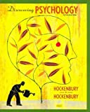 Discovering Psychology and Study Guide, Hockenbury, Don H. and Hockenbury, Sandra E., 1429217499