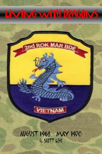 Living With Dragons: With The Korean Marines in Vietnam PDF