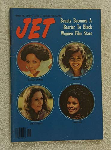 (Diahann Carroll, Pam Grier, Lonette McKee & Jeanie Bell - Beauty Becomes a Barrier to Black Women Film Stars - Jet Magazine - March 16, 1978)