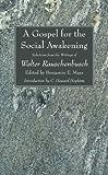 A Gospel for the Social Awakening, Walter Rauschenbusch, 1606080342
