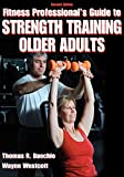 img - for Fitness Professional's Guide to Strength Training Older Adults book / textbook / text book