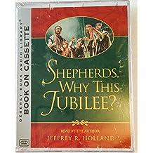 Shepherds, Why This Jubilee