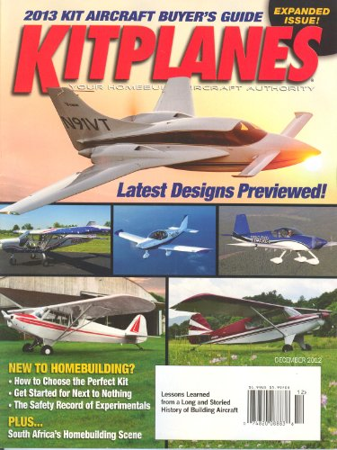 December 2012,Kit Aircraft Buyer`s Guide) (Kitplanes Magazine)