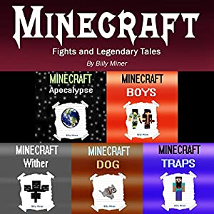 Minecraft: Fights and Legendary Tales Audiobook