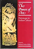 The Powers of Art : Patronage in Indian Culture, , 019562842X