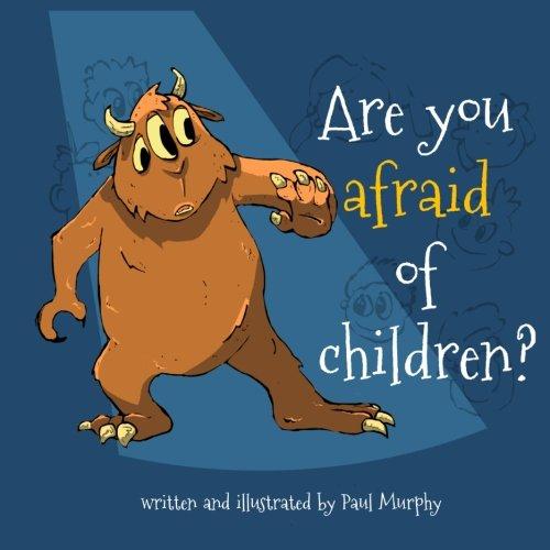 Read Online Are you afraid of children? pdf epub