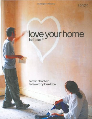 Read Online Love Your Home (Conran Octopus Interiors) PDF