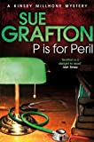 P Is for Peril by Sue Grafton front cover