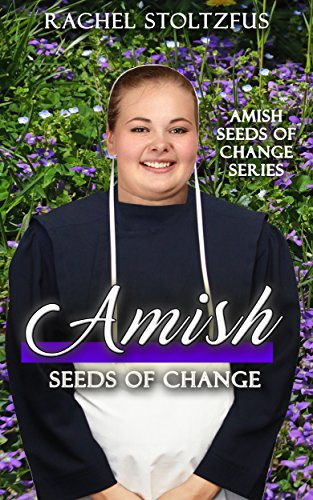 Download for free Amish Seeds of Change