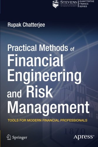 Professional Risk (Practical Methods of Financial Engineering and Risk Management: Tools for Modern Financial Professionals)