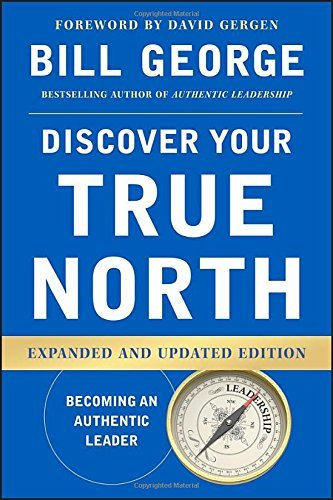 By Bill George - Discover Your True North (Expanded and Updated Edition) (2015-08-25) [Hardcover]