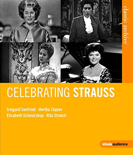 Classic Archive-Celebrating Strauss (Blu-ray)