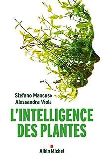 L'intelligence des plantes, Mancuso, Stefano