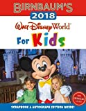 Birnbaum's 2018 Walt Disney World For Kids: The Official Guide (Birnbaum Guides)