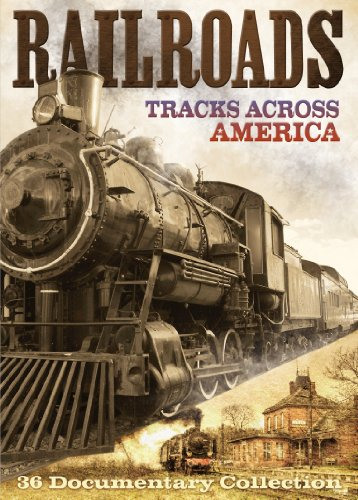 (Railroads: Tracks Across America)