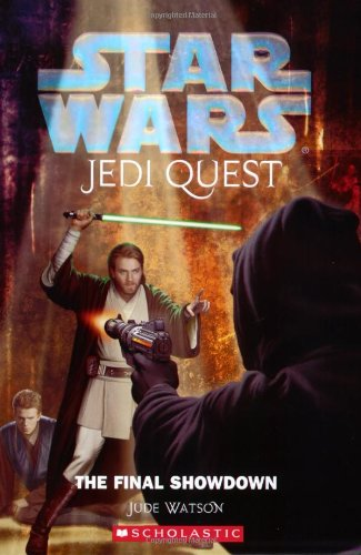The Final Showdown (Star Wars: Jedi Quest, #10) - Book  of the Star Wars Legends