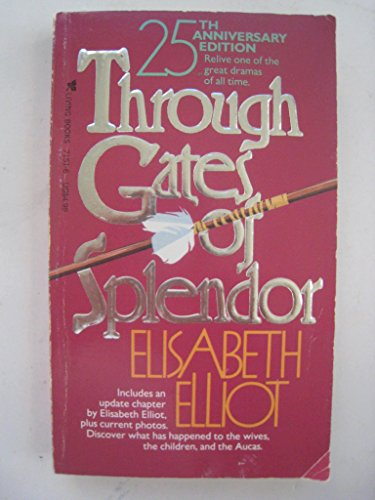 Through Gates of Splendor (25th Anniversary (Splendor Olive)