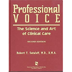Professional Voice: The Science and Art of Cl...