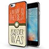 iPhone 6s Case, Pokemon Go iPhone 6 Case, MOSNOVO Pokemon I Want To Be The Best Quote Customize Printed Design Slim Chrome Cell Phone Case Cover for Apple iPhone 6 4.7 Inch