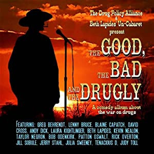 The Good, the Bad, and the Drugly Performance
