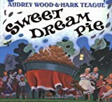 Sweet Dream Pie, Audrey Wood, 0590962043