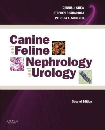 Canine and Feline Nephrology and Urology, 2e