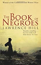The Book of Negroes by Hill, Lawrence (2010)