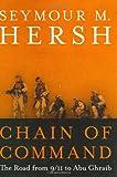 Chain of Command, Seymour M. Hersh, 0060195916