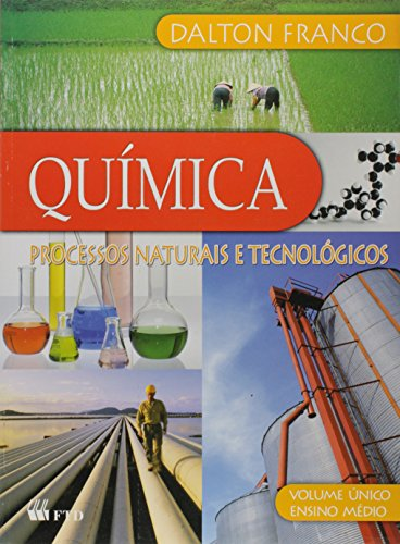 Quimica - Volume unico - Processos Naturais e (Ftd Natural)