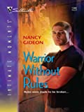Warrior Without Rules (Silhouette Intimate Moments Book 1382)