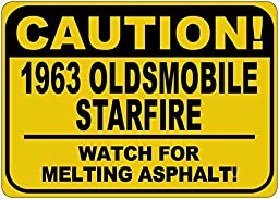 1963 63 OLDSMOBILE STARFIRE Caution Melting Asphalt Sign - 10 x 14 Inches