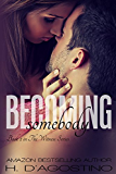 Becoming Somebody (The Witness Series #2): book 2 in The Witness Series