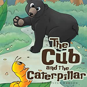 The Cub and the Caterpillar Audiobook