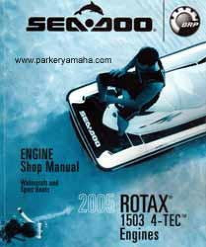 Download 2005 SEA DOO WATERCRAFT ROTAX 1503 4-TEC ENGINES SHOP MANUAL NEW (334) pdf