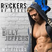 Billy Jeffers: The Rockers of Steel, Volume 4 | M.J. Fields