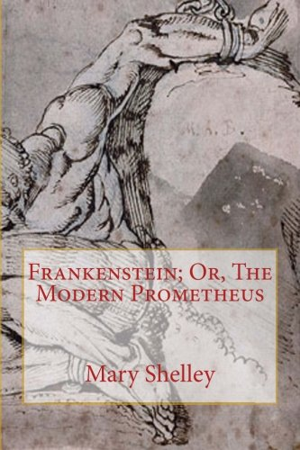 the modern prometheus 6 essay Free essay: frankenstein, the modern prometheus in order to illustrate the main theme of her novel frankenstein, mary shelly draws strongly on.