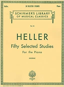 Stephen Heller Fifty Selected Studies Pf: 24 (Schirmer's Libray of Musical Classics, Vol. 24)