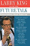 Future Talk, Larry King and Pat Piper, 0060930152