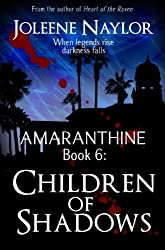 Children of Shadows (Amaranthine Book 6)