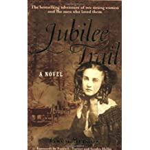 Jubilee Trail by Gwen Bristow (1-May-2006) Paperback