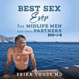 Best Sex Ever for Midlife Men and Their