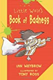 Little Wolf's Book of Badness, Ian Whybrow, 1575055503