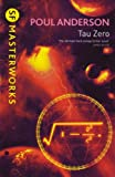 img - for Tau Zero (SF Masterworks) book / textbook / text book