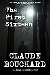 The First Sixteen: A Vigilante Series crime thriller novella - The Prequel (English Edition)