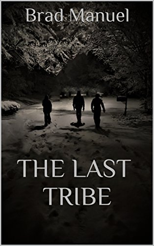 Amazon the last tribe ebook brad manuel kindle store the last tribe by manuel brad fandeluxe Image collections