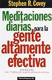 Meditaciones Diarias para la Gente Altamente Efectiva, Stephen R. Covey, 8449301408